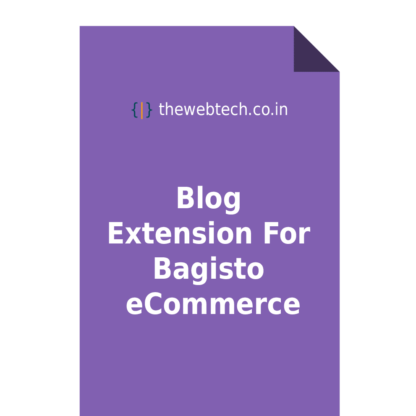 Blog Extension For Bagisto eCommerce