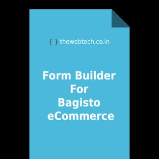 Form Builder For Bagisto eCommerce